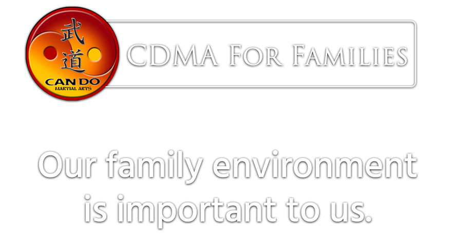 CDMA For Families - Our family environment is important to us